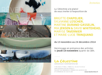 """BRIGITTE CHAPELIER EXPOSE SES CERAMIQUES A LA GALERIE """"LA CELESTINE""""- PARIS – 13 NOV-24 DEC 2014"""