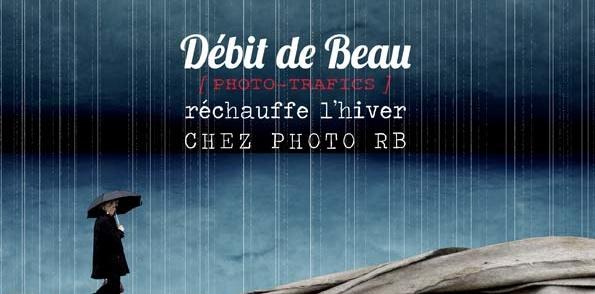 Expo d'hiver DébitDeBeau – Chez Photo RB – Montpellier – Vernissage le 18 décembre 2014