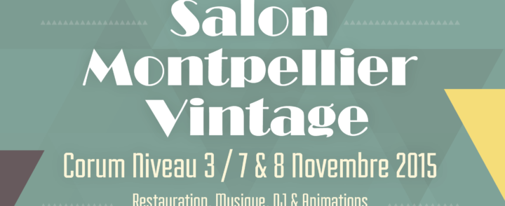 Salon Montpellier Vintage – 7/8 novembre 2015-participation de créateurs de Context'Art