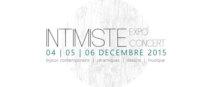 INTIMISTE – expo concert -4/5/6 décembre – Montpellier