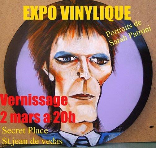 Expo Vinylique…..Portraits de Sarah Patroni – Vernissage 2 Mars 2016 – Secret Place – St Jean de Védas