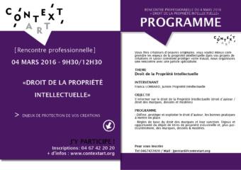 Rencontre professionnelle : Droit de la Propriété Intellectuelle – Enjeux de protection de vos créations originales – 040316