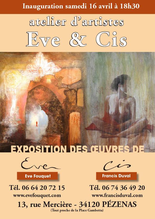 Eve Fouquet et Francis Duval +- inauguration atelier d'artistes – 16 avril 2016 – 18h30 – Pézenas