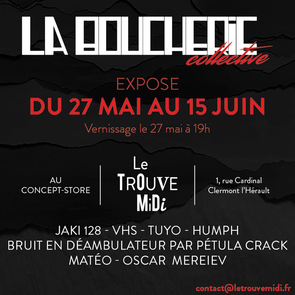 La boucherie collective expose! 27 mai-15 juin – Clermont L'Hérault