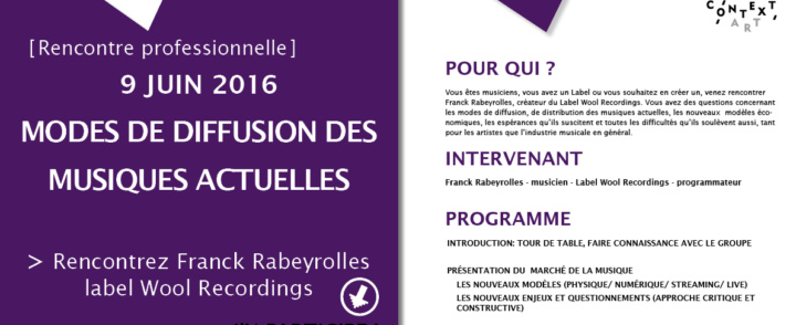 Rencontre professionnelle : Les nouveaux modes de diffusion des musiques actuelles – 09 juin 2016