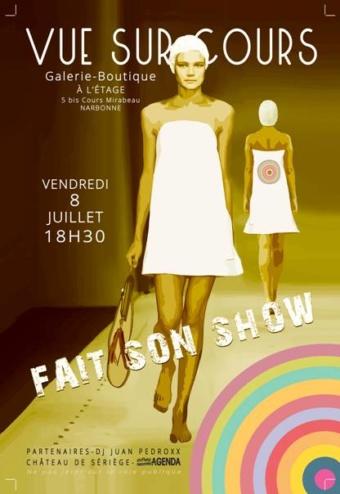 Vue sur Cours fait son show – galerie boutique Narbonne – 8 juillet 2016