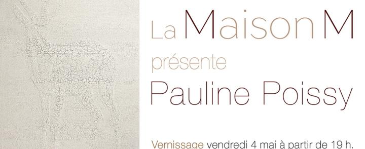 Expo Pauline Poissy – La Maison M – Nîmes