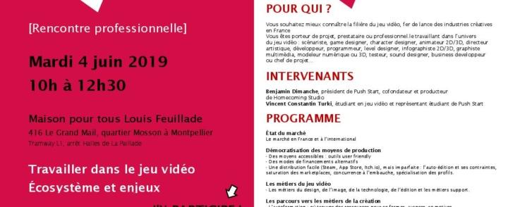[RENCONTRE PRO] Travailler dans le jeu vidéo Écosystème et enjeu // Mardi 4 juin 2019, Maison pour tous Louis Feuillade – MOSSON