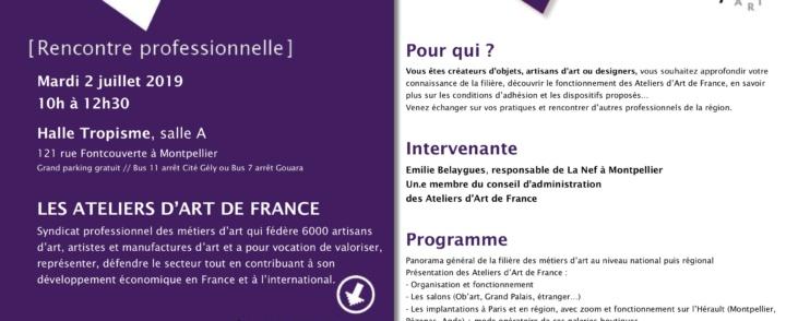 [RENCONTRE PRO] LES ATELIERS D'ART DE FRANCE // mardi 2 juillet // HALLE TROPISME