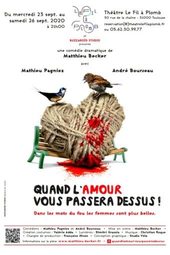[THÉÂTRE] Découvrez lapièce deMatthieu Becker « Quand l'Amour vous passera dessus ! », interprétés Mathieu Pagniez etAndré Bourseau